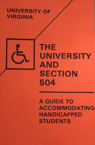 "Cover of the 1981 brochure, ""The University and Section 504: A Guide to Accommodating Handicapped Students."" The cover is orange, with black text and a black International Symbol of Access."